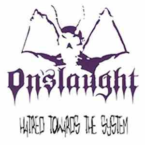 Onslaught  - Hatred Towards The System download album