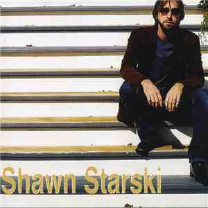 Shawn Starski - Shawn Starski download album