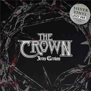 The Crown - Iron Crown download album