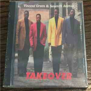 Vincent Green & Seventh Avenue - Takeover download album