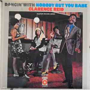 Clarence Reid - Dancin' With Nobody But You Babe download album