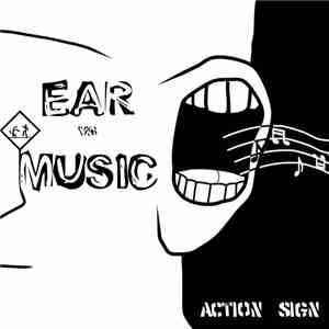 Action Sign - Ear Vs Music download album