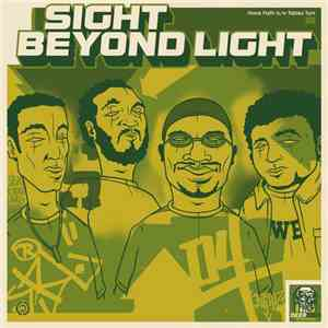 Sight Beyond Light - Have Faith / Tables Turn download album