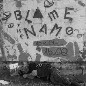 Blame The Name - Do Well In Abuse download album