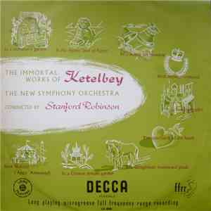 Ketelbey / The New Symphony Orchestra Of London Conducted By Stanford Robinson - Obras Immortales De Ketelbey download album