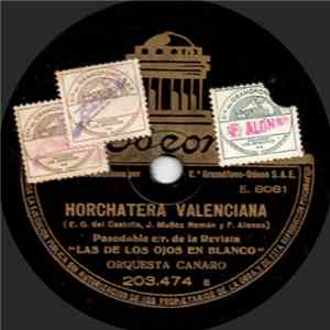 Orquesta Canaro - Horchatera Valenciana download album