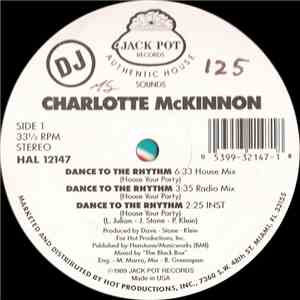 Charlotte McKinnon - Dance To The Rhythm (House Your Party) download album