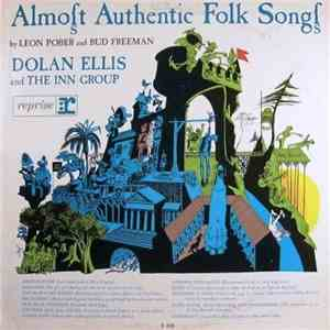 Dolan Ellis And The Inn Group - Almost Authentic Folk Songs download album