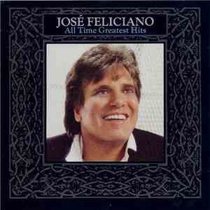 José Feliciano - All Time Greatest Hits download album