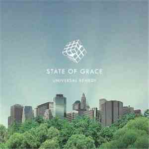 State Of Grace  - Universal Remedy download album