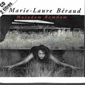 Marie-Laure Béraud - Macadam Ramdam download album