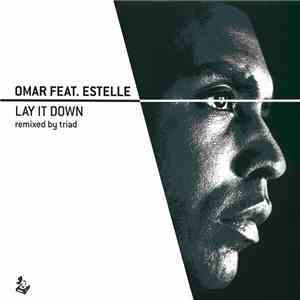 Omar Feat. Estelle - Lay It Down (Remixed By Triad) download album