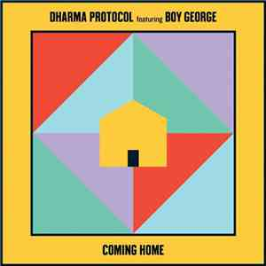 Dharma Protocol Featuring Boy George - Coming Home download album
