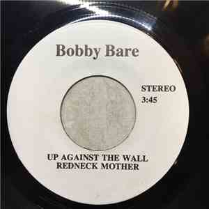 Bobby Bare - Up Against The Wall Redneck Mother download album