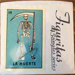 (Young) Pioneers / Drunk  - Figuritas 45 Singles Series: La Muerte download album