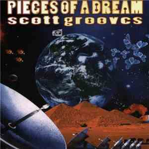 Scott Grooves - Pieces Of A Dream download album