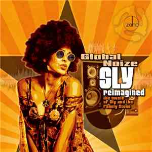 Global Noize - Sly Reimagined - The Music Of Sly And The Family Stone download album