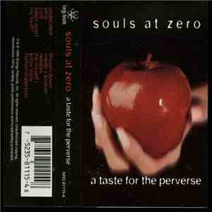 Souls At Zero - A Taste For The Perverse download album
