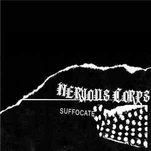 Nervous Corps - Suffocate download album