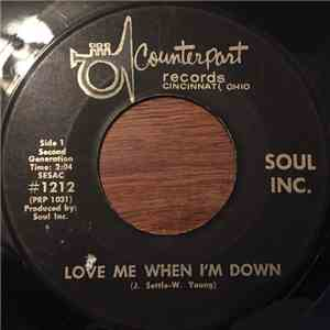 Soul Inc. - Love Me When I'm Down / I Belong To Nobody download album