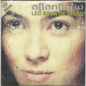 Atlantique  - Les Eaux De Mars download album