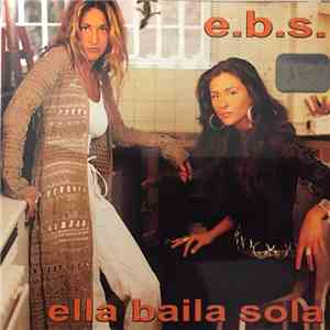 Ella Baila Sola - E.B.S. download album