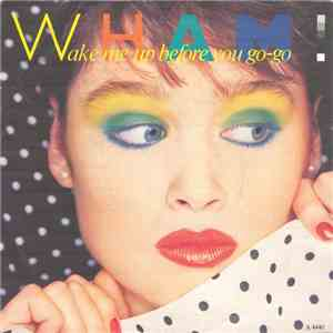 Wham! - Wake Me Up Before You Go-Go download album