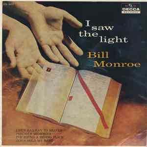 Bill Monroe - I Saw The Light download album