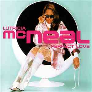 Lutricia McNeal - Perfect Love download album