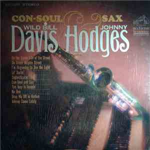 Wild Bill Davis & Johnny Hodges - Con-Soul And Sax download album