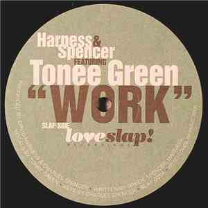 Harness & Spencer Featuring Tonee Green - Work download album