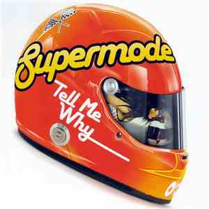 Supermode - Tell Me Why download album