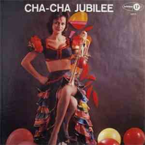 Various - Cha-Cha Jubilee download album