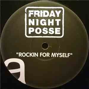 Friday Night Posse - Rockin For Myself download album