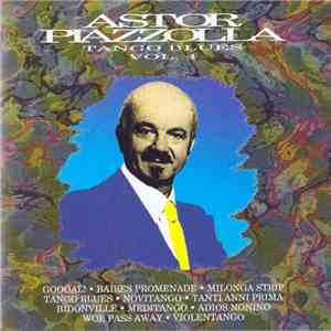Astor Piazzolla - Carosello Italiano 1974-1984 Vol.4 - Tango Blues download album