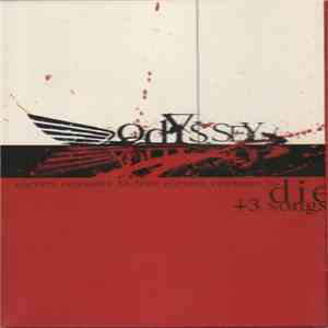Odyssey  - Eleven Reasons To Live, Eleven Reasons To Die + 3 Songs download album