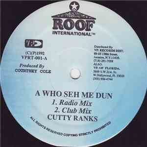 Cutty Ranks - A Who Seh Me Dun download album