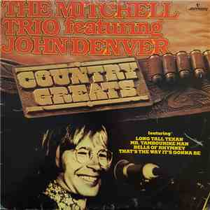 The Mitchell Trio featuring John Denver - Country Greats download album