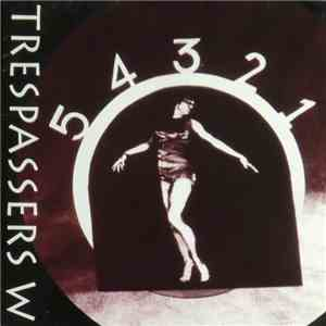 Trespassers W - 5, 4, 3, 2, 1,.....0 download album